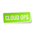 cloud ops square sticker on white vector image vector image