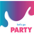 lets go party colorful splash background im vector image