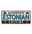 authentic estonian cuisine vintage rusty metal vector image vector image