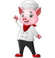 cute chef pig cartoon waving vector image vector image