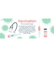 horizontal banner on topic vaccination vector image vector image