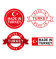 made in turkey stamp label graphic template set vector image