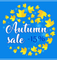 autumn sale - 15 percent off banner with fall vector image vector image