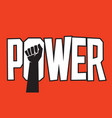 power protest poster design design with raised fis vector image vector image