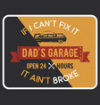 garage poster print with slogan typography for t vector image vector image