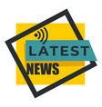 live broadcast latest news isolated icon vector image