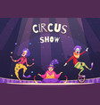 circus show clowns vector image vector image