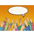 Hands in the air like voices support vector image vector image