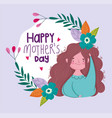 happy mothers day woman flowers foliage vector image vector image