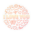 i love you bright round outline vector image vector image