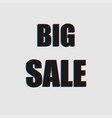 big sale distortion vector image