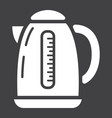 electric kettle solid icon kitchen and appliance vector image vector image