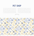 pet shop concept with thin line icons vector image vector image
