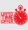 limited time offer red label vector image