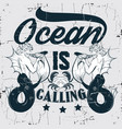 ocean is calling quote typographical background vector image vector image