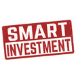 smart investment sign or stamp vector image