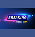 stock logo breaking news live vector image vector image