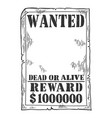 wanted poster template engraving vector image