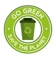 go green save the planet icon recycle vector image