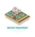 water treatment isometric composition vector image vector image