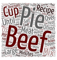Beef Pot Pie Recipe Homemade Beef Pot Pie text vector image vector image