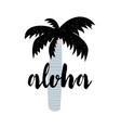 summer apparel print design aloha lettering vector image