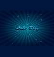 words labor day on background vector image vector image