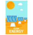 clean energy poster with solar system batteries vector image