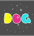 logo with the dog hand drawn elements for your vector image vector image