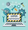 under maintenance concept vector image vector image