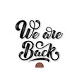 volumetric we are back elegant modern vector image