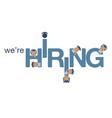 were hiring vector image