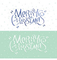merry christmas card with christmas lettering vector image