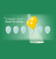 stand out from the crowd outstanding vector image vector image