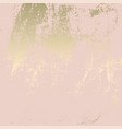 abstract grunge pattina effect pastel gold retro vector image