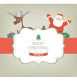 Christmas card with Santa Claus and Reindeer vector image vector image