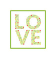 love word made leaves and flowers pattern vector image vector image