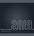 new year 2019 line art design template black and vector image