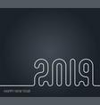 new year 2019 line art design template black vector image