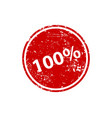 one hundred percent stamp texture rubber cliche vector image vector image