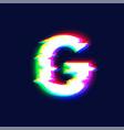 Realistic glitch font character g