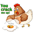 You crack me up vector image vector image