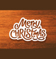 merry christmas calligraphy text on paper label vector image vector image