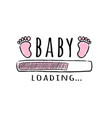 progress bar with inscription - baby loading vector image