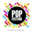 pop festival logo template creative banner vector image vector image