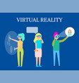 virtual reality modern interactive technology vector image