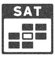 Saturday Calendar Grid Grainy Texture Icon vector image vector image