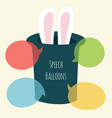 speech bubble magic hat and bunny ears vector image vector image