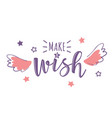 greeting card with make a wish vector image