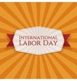 International Labor Day realistic Banner Template vector image vector image